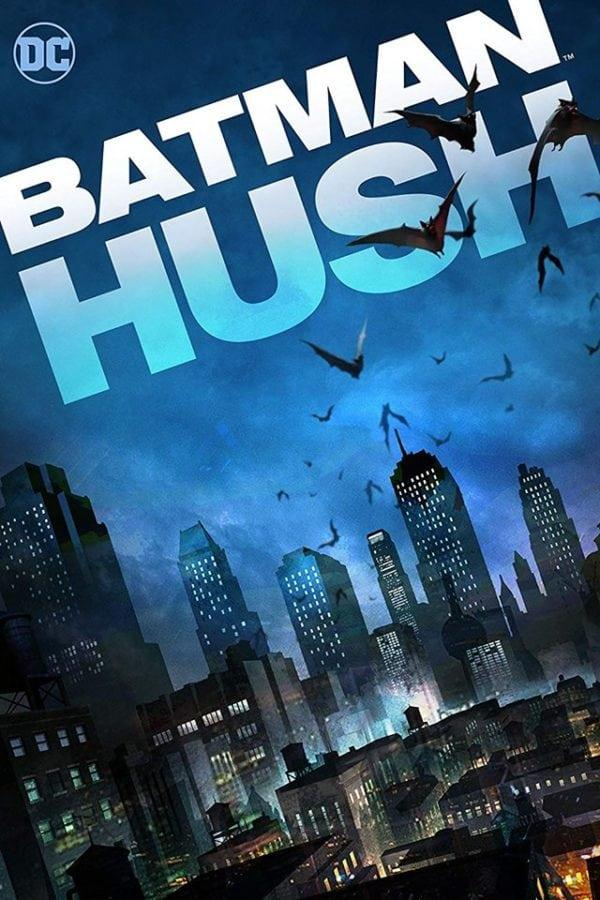 Бэтмен: Тихо! / Batman: Hush (2019) смотреть онлайн