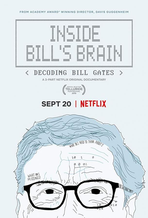 Внутри мозга Билла: расшифровка Билла Гейтса / Inside Bill's Brain: Decoding Bill Gates (2019)