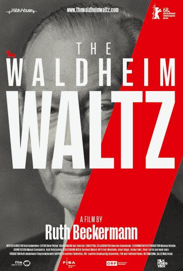 Вальс Вальдхайма / Waldheims Walzer (2018)