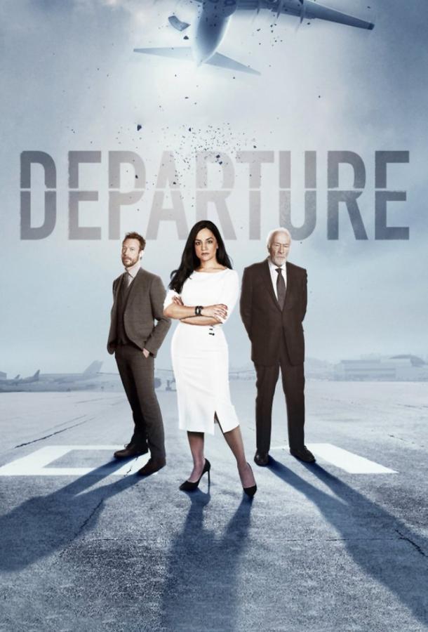 Вылет / Departure (2019) смотреть онлайн 1 сезон