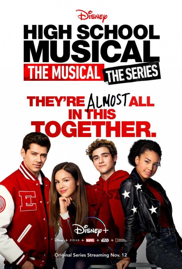 Классный мюзикл: Мюзикл / High School Musical: The Musical: The Series (2019) смотреть онлайн 1 сезон