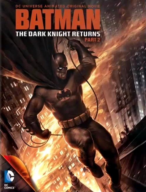 Темный рыцарь: Возрождение легенды. Часть 2 / Бэтмен: Возвращение Темного рыцаря, Часть 2 (2013)