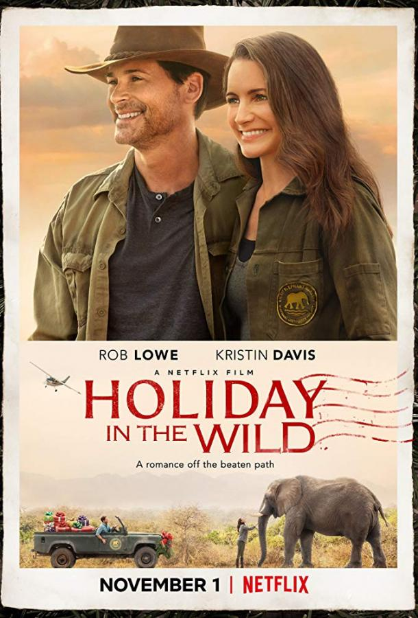 Отпуск в дикой природе / Holiday In The Wild (2019)