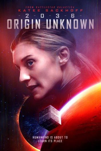 2036, происхождение неизвестно / 2036 Origin Unknown (2018)