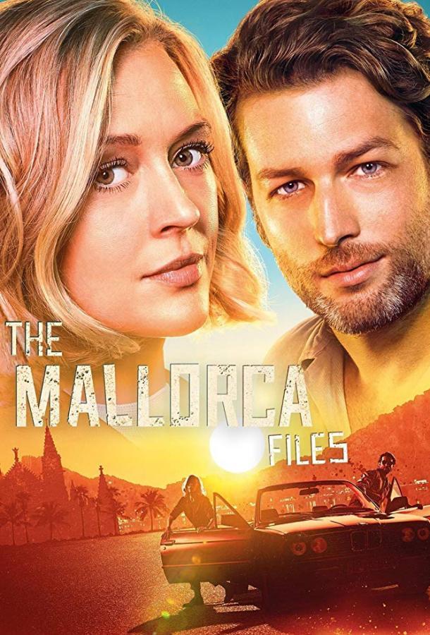 Дела Майорки / The Mallorca Files (2019) смотреть онлайн 1 сезон