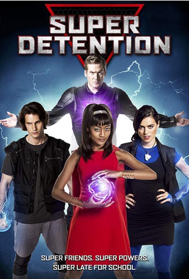 Супергеройское наказание / Super Detention (2016)