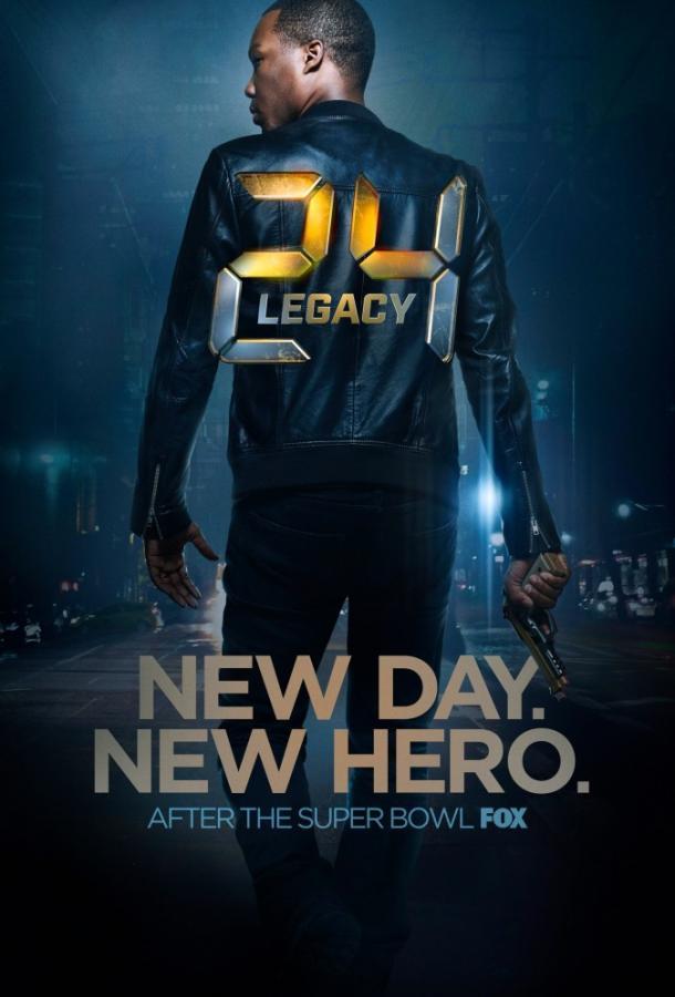 24 часа: Наследие / 24: Legacy (2016)