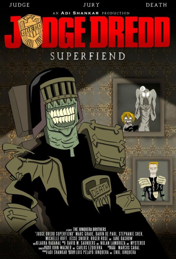 Судья Дредд: Суперзлодей / Judge Dredd: Superfiend (2014)