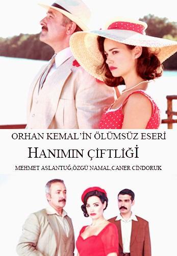 Усадьба госпожи / Госпожа Гюлли / Hanimin ciftligi (2009)