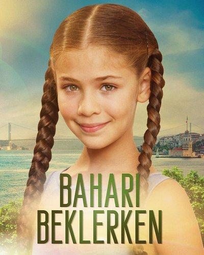 В ожидании весны / Bahari Beklerken (2019)