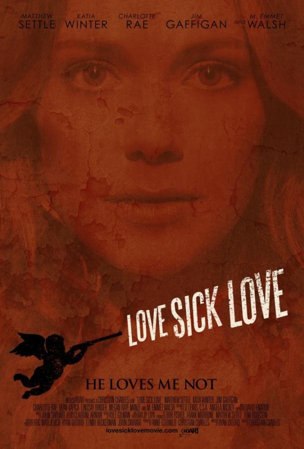 Люби или завтра умри / Love Sick Love (2012)