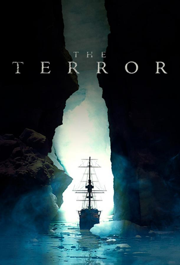 Террор / The Terror (2018)