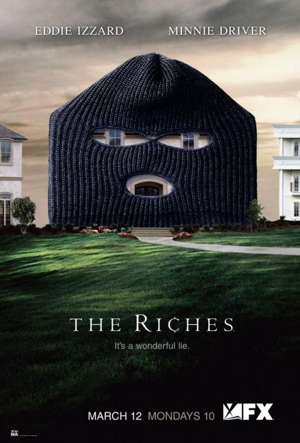 Богатые / The Riches (2007)