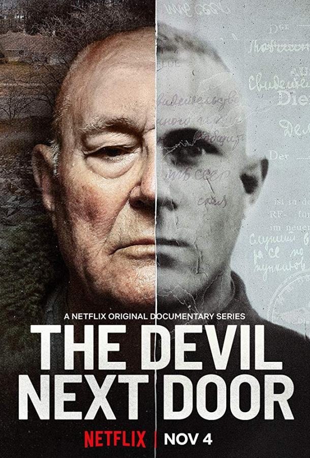 Дьявол по соседству / The Devil Next Door (2019) смотреть онлайн 1 сезон