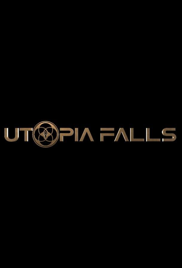 Крушение утопии 2020 смотреть онлайн 1 сезон все серии подряд в хорошем качестве