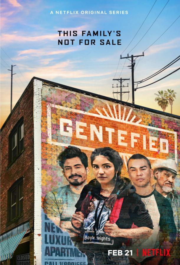 Gentefied 2020 смотреть онлайн 1 сезон все серии подряд в хорошем качестве