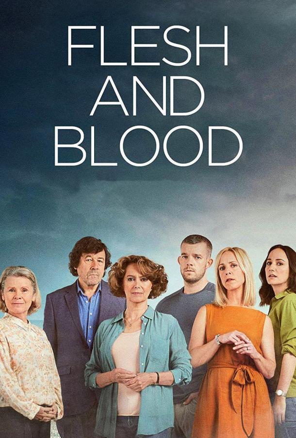 Плоть и кровь / Flesh and Blood (2020) смотреть онлайн 1 сезон