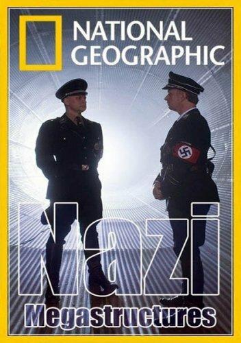Суперсооружения Третьего рейха / Nazi Mega Weapons (2013)
