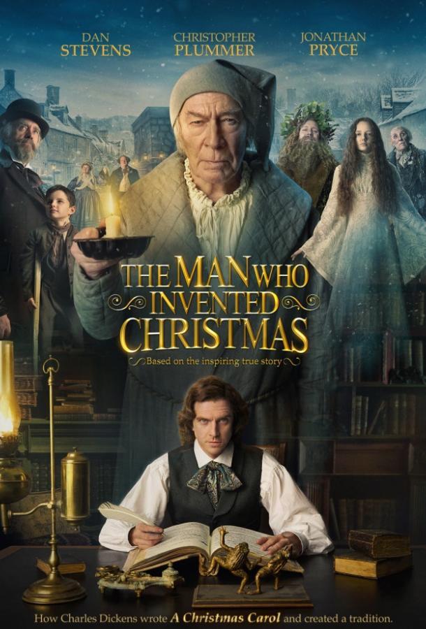 Человек, который изобрёл Рождество / The Man Who Invented Christmas (2017) смотреть онлайн