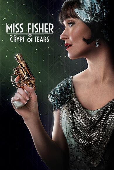 Мисс Фрайни Фишер и гробница слёз / Miss Fisher & the Crypt of Tears /  (2020)