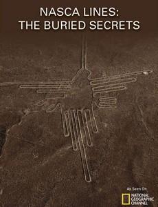 Линии Наска: Погребенные секреты