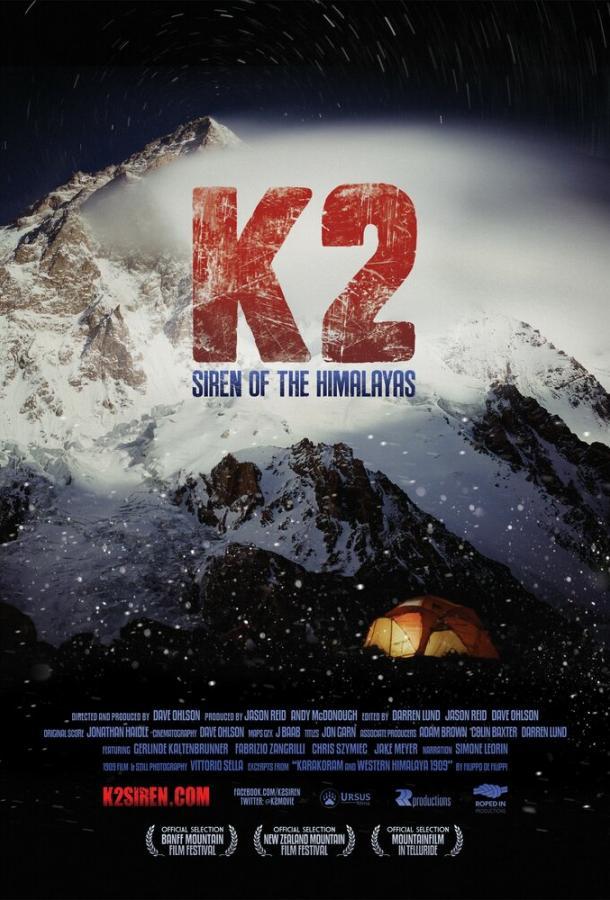 К2: Сирена Гималаев / K2: Siren of the Himalayas (2012)