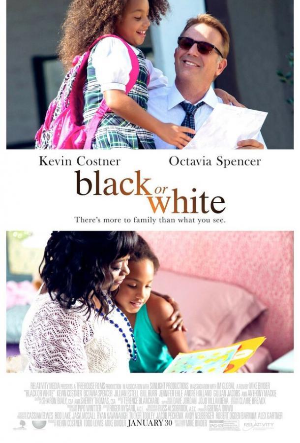Чёрное или белое / Black or White (2014)