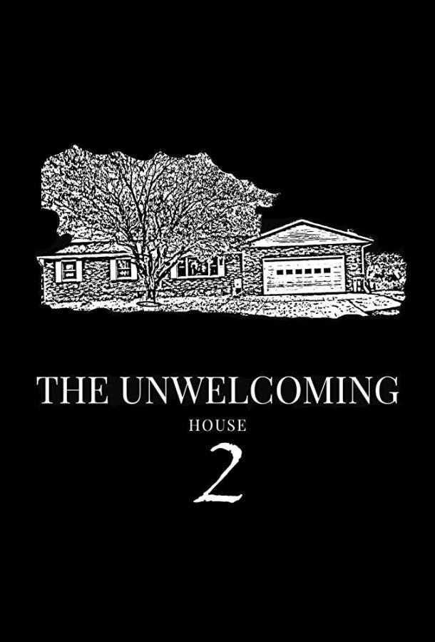 Неприветливый дом 2 (2019)