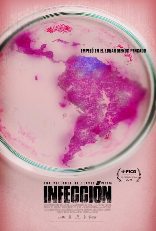 Инфекция / Infección (2019)