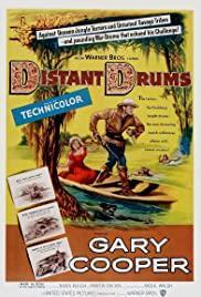 Далекие барабаны / Distant Drums (1951)