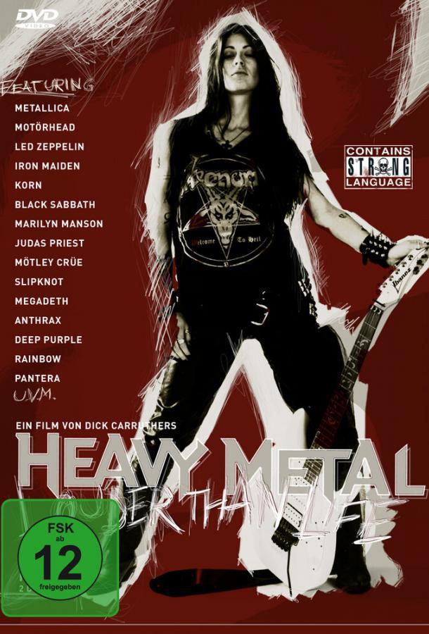 Больше, чем жизнь: История хэви-метал / Heavy Metal: Louder Than Life (2006)