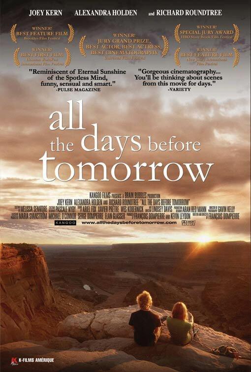 От вчера до завтра / All the Days Before Tomorrow (2007)