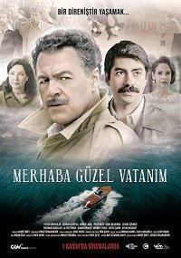 Merhaba Güzel Vatanim 2019 смотреть онлайн в хорошем качестве