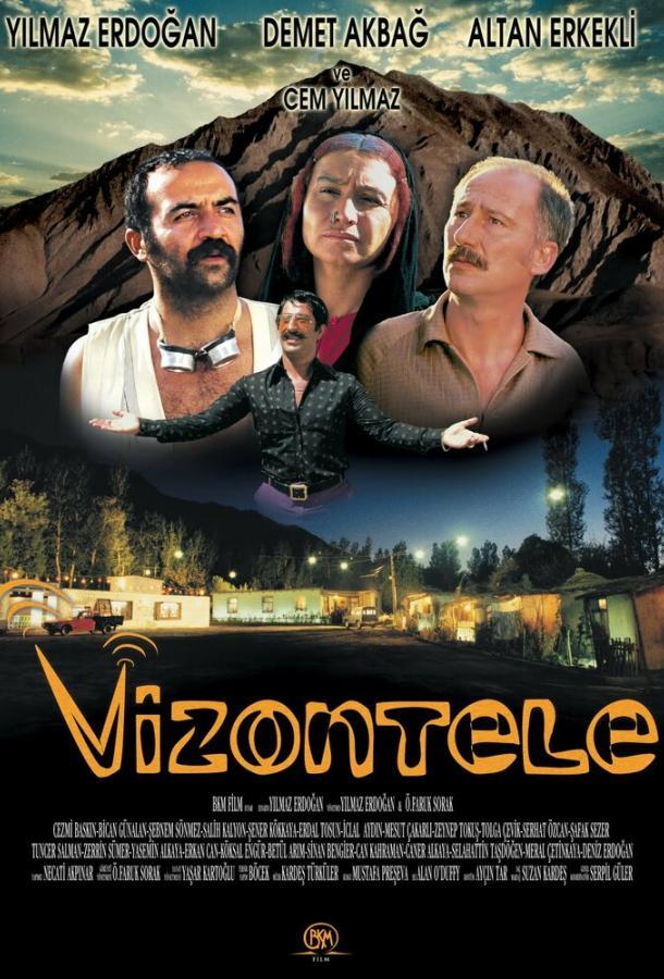 Визонтеле / Vizontele (2001)