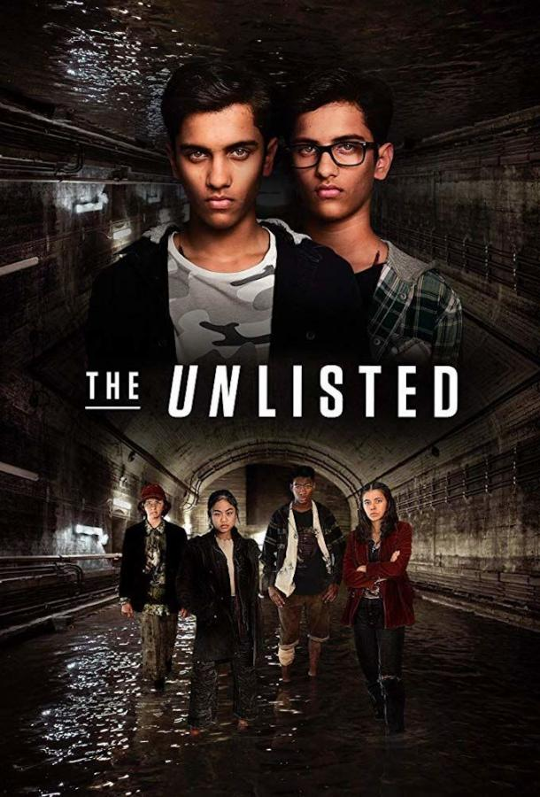 The Unlisted (2019) смотреть онлайн 1 сезон все серии подряд в хорошем качестве