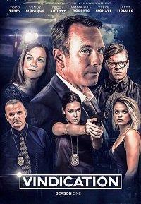 Vindication 2019 смотреть онлайн 1 сезон все серии подряд в хорошем качестве