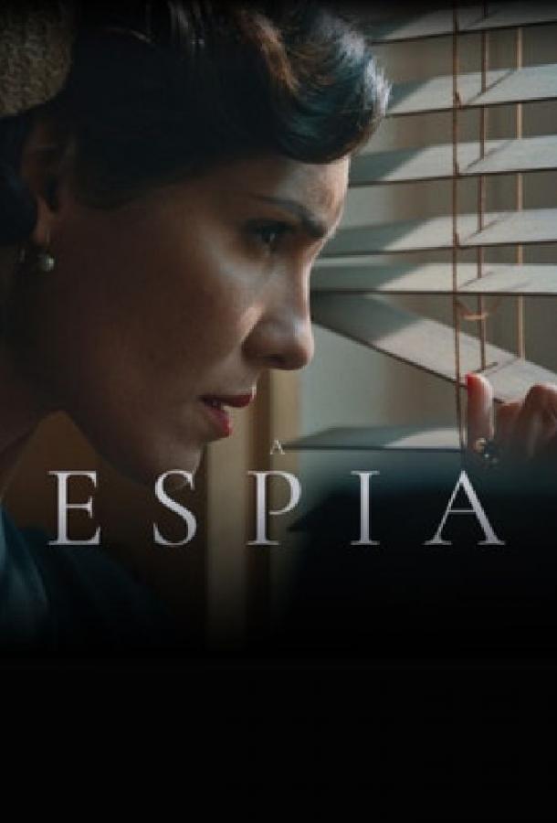 Шпионка / A Espia (2020)