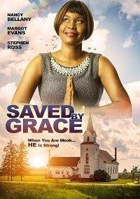 Грейс Спасает / Saved by Grace (2020)