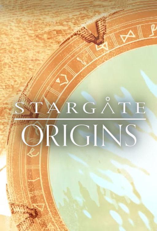 Звёздные врата: Истоки / Stargate Origins (2018)