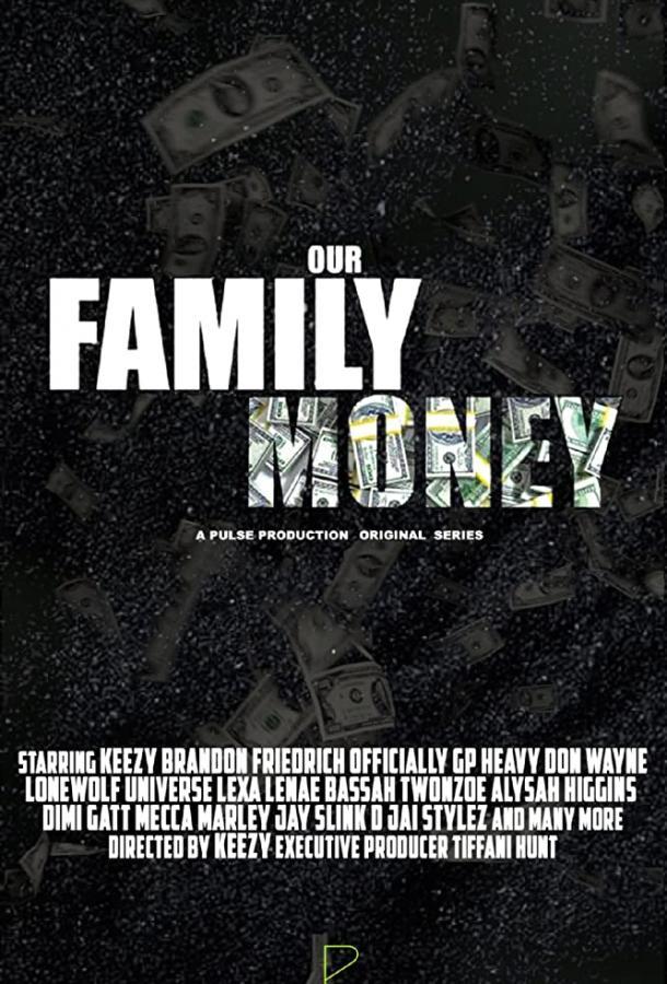 Family Money 2019 смотреть онлайн 1 сезон все серии подряд в хорошем качестве