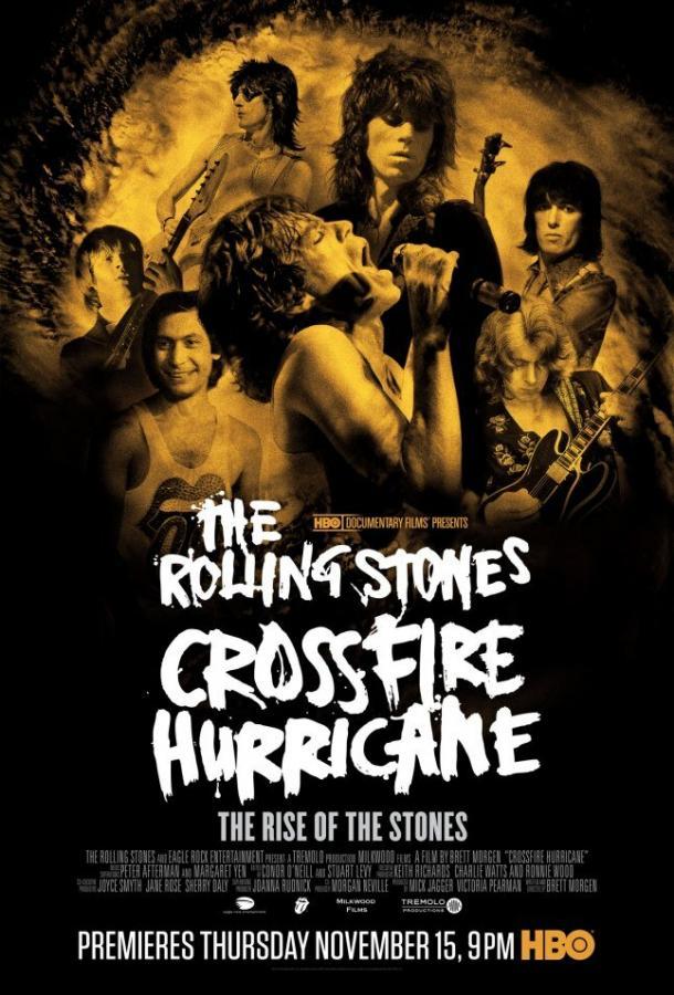 Ураган / Crossfire Hurricane (2012)