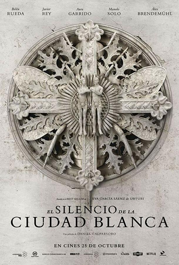 Тишина белого города / El silencio de la ciudad blanca (2019)