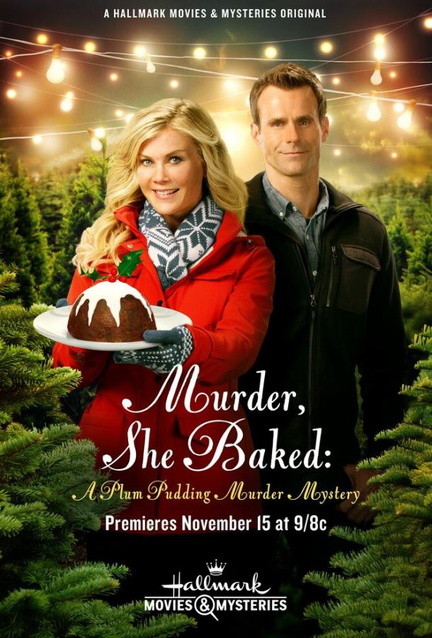 Она испекла убийство: Тайна убийства сливового пудинга / Murder, She Baked: A Plum Pudding Mystery (2015)