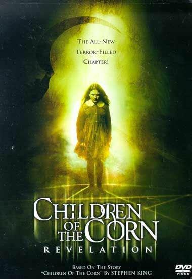 Дети кукурузы: Апокалипсис (2001)