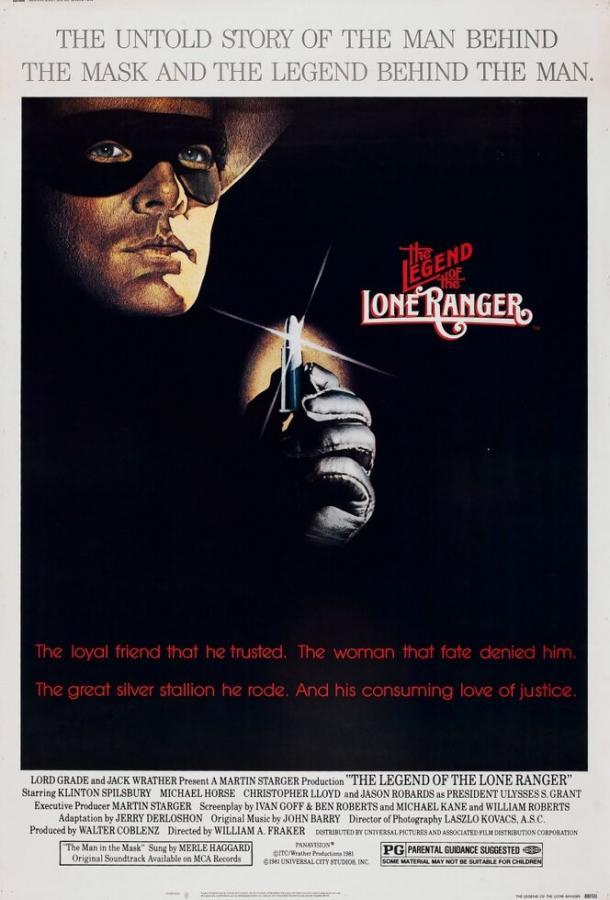Легенда об одиноком рейнджере / The Legend of the Lone Ranger (1981)