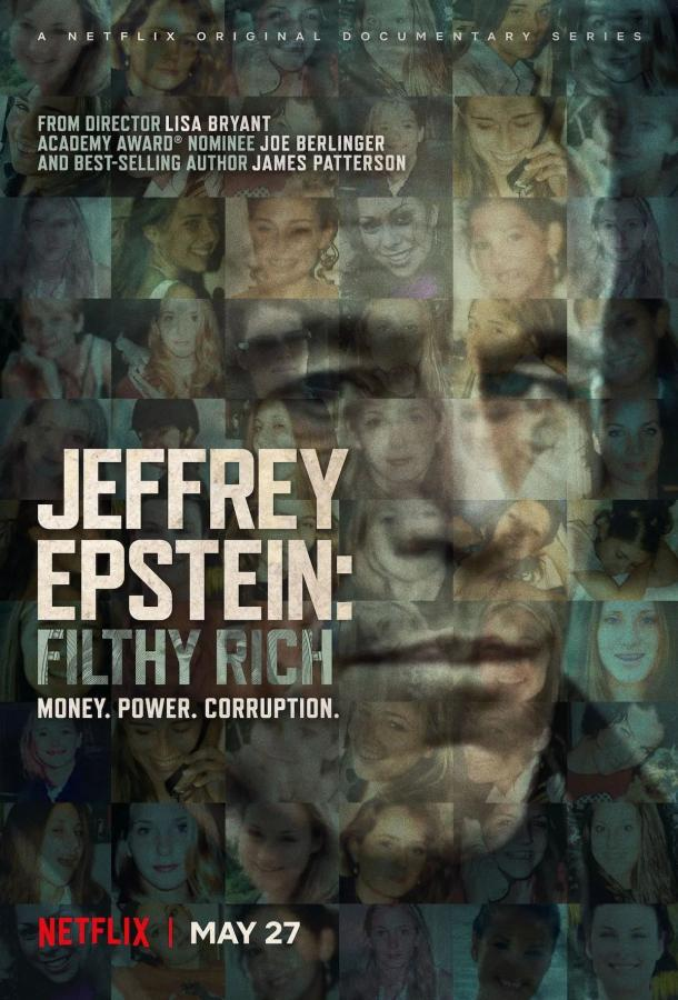 Джеффри Эпштейн: грязный богач / Jeffrey Epstein: Filthy Rich (2020)