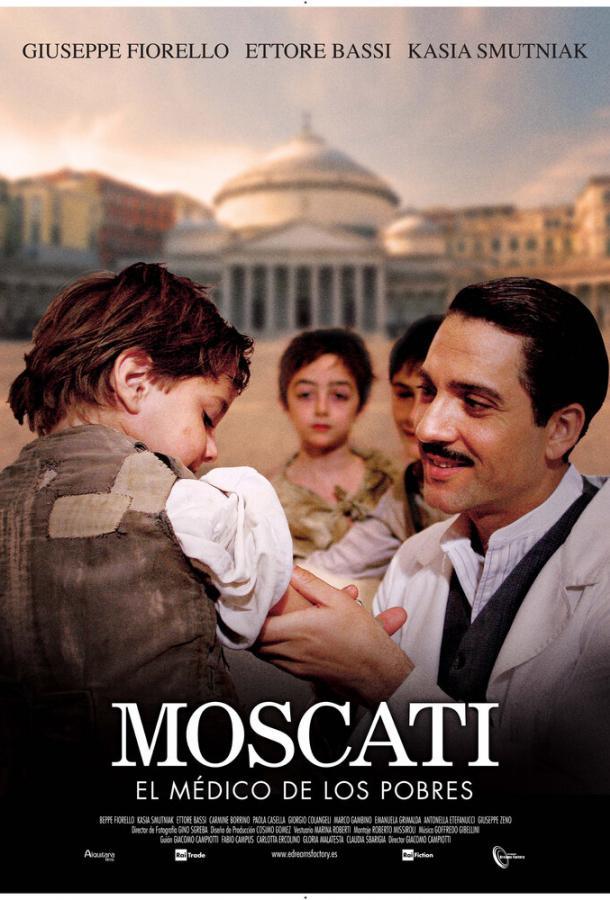 Джузеппе Москати: Исцеляющая любовь / Giuseppe Moscati: Doctor to the Poor (2007)