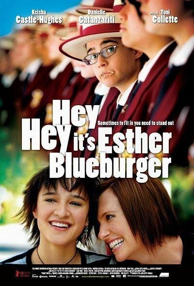 Привет, это я / Hey Hey It's Esther Blueburger (2008)