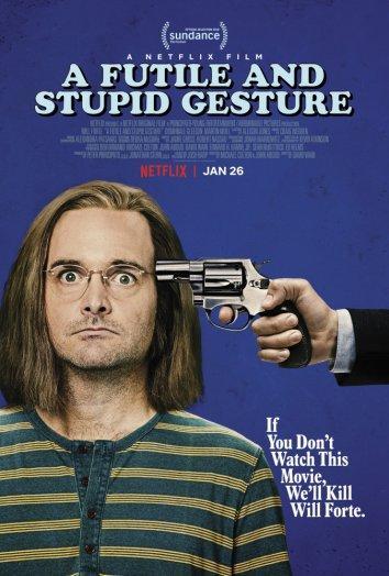 Глупый и бессмысленный жест / A Futile and Stupid Gesture (2018)