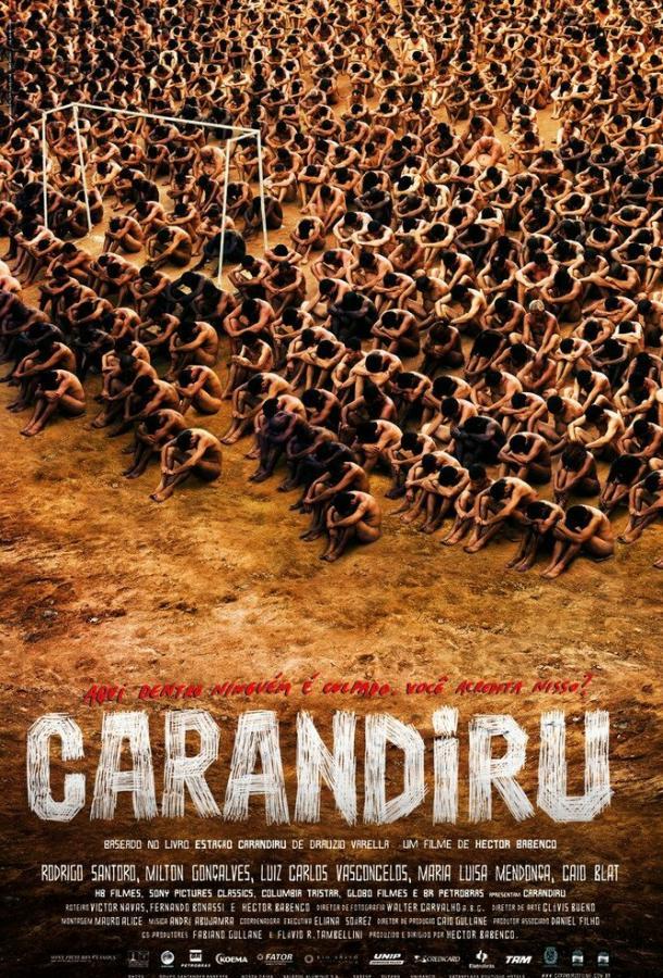 Карандиру / Carandiru (2003)